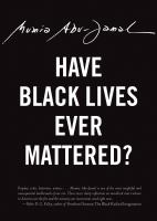 Have Black Lives Ever Mattered?