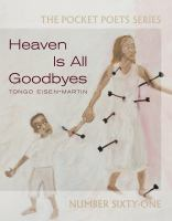 Heaven is All Goodbyes