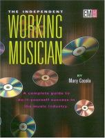 The Independent Working Musician