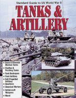 Standard Guide to U.S. World War II Tanks & Artillery