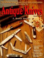 The International Blade Collectors Association Price Guide to Antique Knives