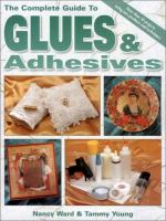 The Complete Guide to Glues & Adhesives