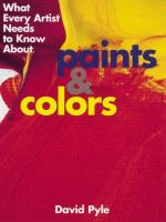 What Every Artist Needs To Know About Paints & Colors