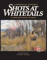 Lawrence R. Koller's Shots At Whitetails