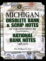 Michigan Obsolete Bank Notes & Scrip Notes of the 19th Century