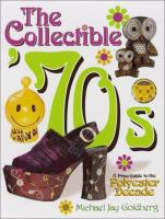 The Collectible '70s