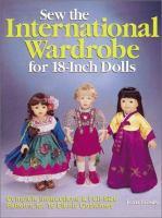 Sew the International Wardrobe for 18-inch Dolls