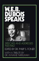 W.E.B. Du Bois Speaks