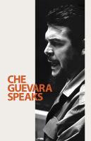 Che Guevara Speaks
