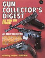 Gun Collector's Digest