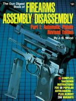 The Gun Digest Book of Firearms Assembly/disassembly