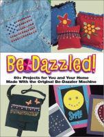 Be-Dazzled!