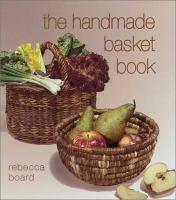 The Handmade Basket Book