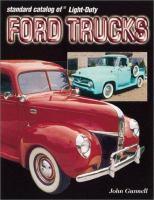 Standard Catalog of Light-duty Ford Trucks, 1905-2002