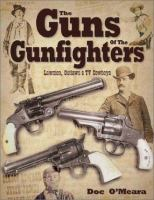 The Guns of the Gunfighters