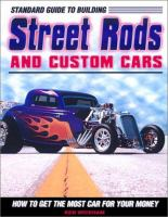 Standard Guide to Building Street Rods and Custom Cars