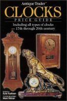 Antique Trader Clocks Price Guide