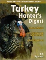 Turkey Hunting Digest