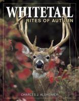 Whitetail Rites of Autumn