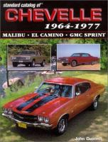 Standard Catalog of Chevelle, 1964-1987