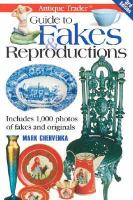 Antique Trader Guide to Fakes & Reproductions