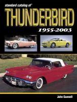 Standard Catalog of Thunderbird, 1955-2004