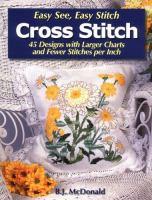 Easy See, Easy Stitch Cross Stitch