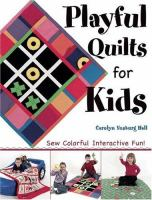 Playful Quilts For Kids