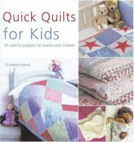 Quick Quilts for Kids