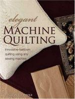 Elegant Machine Quilting