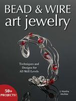 Bead & Wire Art Jewelry