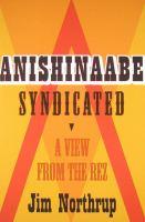 Anishinaabe Syndicated