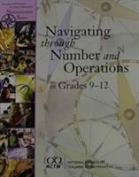 Navigating Through Number and Operations in Grades 9-12