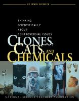 Clones, Cats, and Chemicals: Thinking Scientifically About Controversial Issues