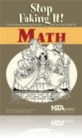 Math (Stop Faking It! : Finally Understanding Science So You Can Teach It)