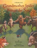 Grandmother Spider Brings the Sun