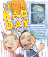 It's A Bad Day