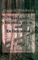 Practical Handbook for Wetland Identification and Delineatio