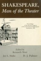 Shakespeare, Man of the Theater