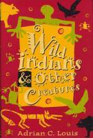 Wild Indians & Other Creatures