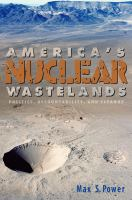 America's Nuclear Wastelands