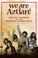 We Are Aztlán