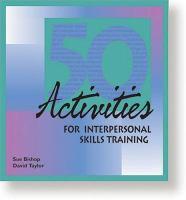 50 Activities for Interpersonal Skills Training