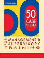 50 Case Studies for Management and Supervisory Training