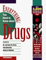 Everything You Need to Know About Drugs