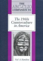 The ABC-CLIO Companion to the 1960s Counterculture in America