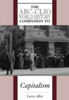 The ABC-CLIO World History Companion to Capitalism