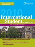 The College Board International Student Handbook, 2010
