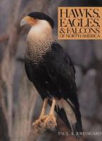 Hawks, Eagles & Falcons Of North America