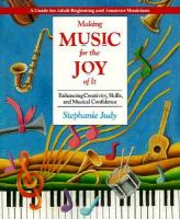 Making Music for the Joy of It